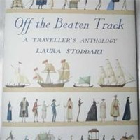 Off the Beaten Path: A Traveler's Anthology|Laura Stoddart插圖