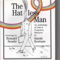 The Hatless Man An Anthology of Odd and Forgotten Manners