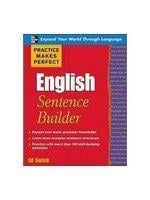 Practice Makes Perfect English Sentence Builder I 0071599606